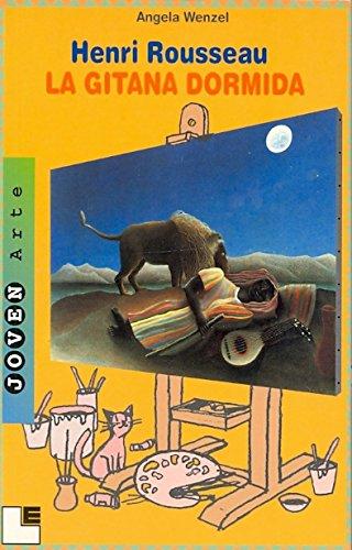 9788489804302: Henri Rousseau: La Gitana Dormida (Spanish Edition)