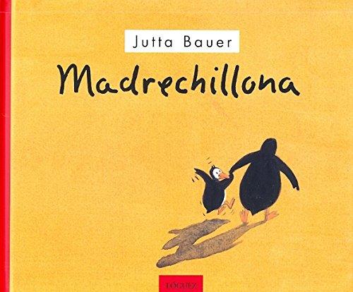 9788489804364: Madrechillona / Shrill mother (Spanish Edition)