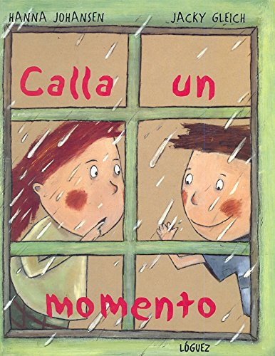 9788489804531: Calla Un Momento (Spanish Edition)