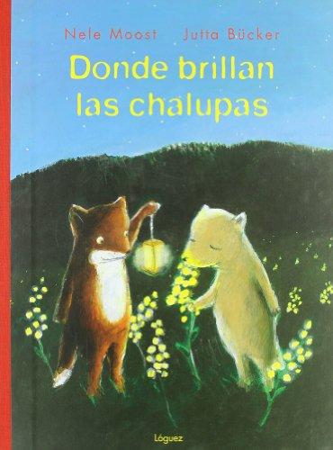 9788489804654: Donde Brillan Las Chalupas (Rosa y manzana)