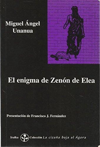 9788489806085: El enigma de Zenon de Elea (Coleccion La cizana bajo al agora) (Spanish Edition)