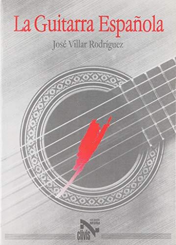9788489813939: La Guitarra Española (Spanish Edition)