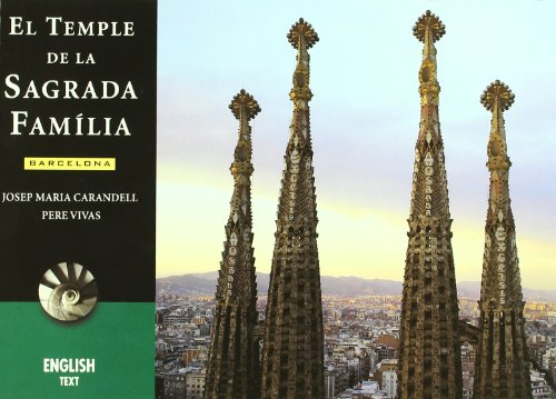 El Temple De La Sagrada Famili English: Josep M Carandell