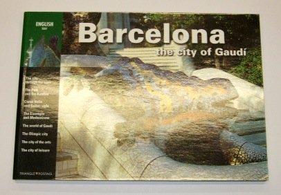 9788489815438: Barcelona the City of Gaudi