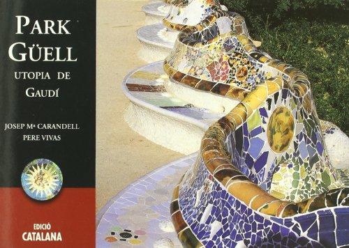 9788489815643: Park Güell : utopia de Gaudí