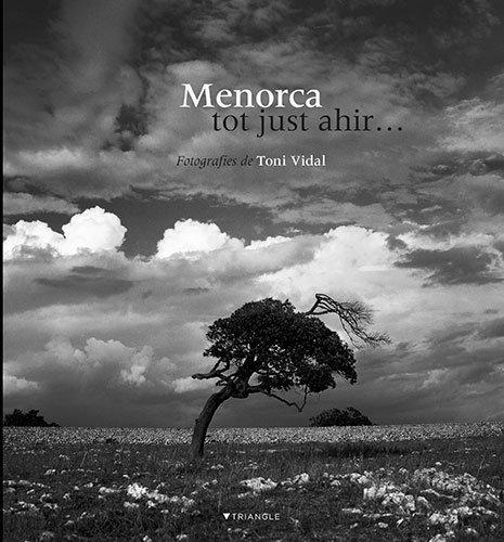 9788489815698: Menorca, tot just ahir-- (Catalan Edition)