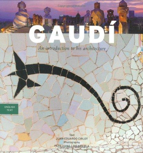 Gaudi Introduction to His Architecture: Juan Eduardo Cirlot