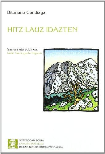 9788489816039: Hitz Lauz Idazten (Sutondoan)