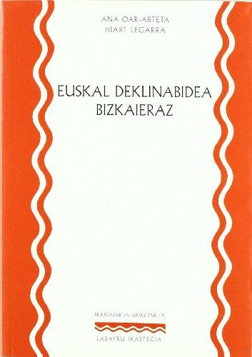 9788489816114: Euskal Deklinabidea Bizkaieraz (Ikasgaiak Eta Ariketak)