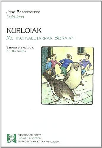 9788489816329: Kurloiak - Mutiko Kaletarrak Bizkaian (Sutondoan)