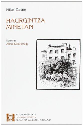 9788489816404: Haurgintza Minetan (Sutondoan)