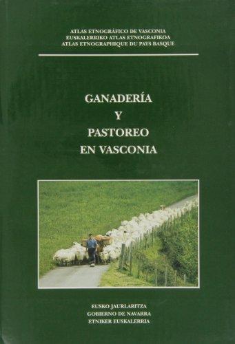 9788489816718: Ganaderia y pastoreo en vasconia (Atlas Etnografico)