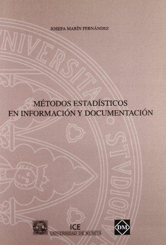 9788489820678: Metodos estadisticos en informacion y documentacion