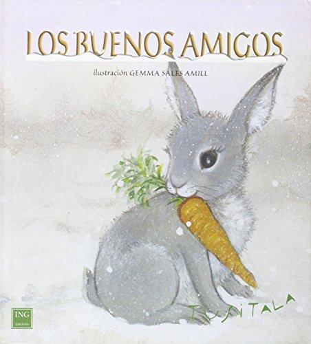 9788489825000: Los buenos amigos/ Good Friends (Amarilla) (Spanish Edition)
