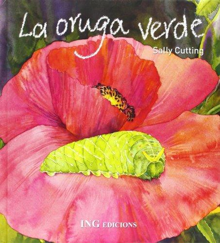 9788489825369: La Oruga Verde/ the Green Caterpillar (Spanish Edition)