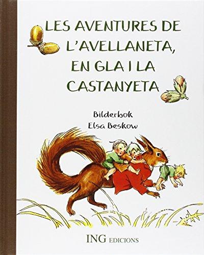 9788489825406: Les aventures de l'avellaneta en gla i la castanyeta (serie verde)