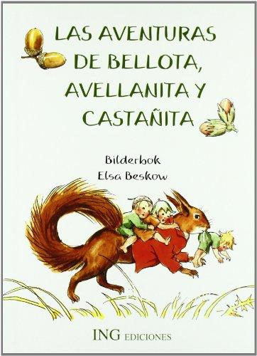 9788489825413: Las aventuras de bellota avellanita y castañita (serie verde)