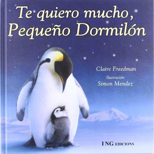 9788489825437: Te quiero mucho, pequeno dormilon/ I Love You, sleepyhead (Spanish Edition)