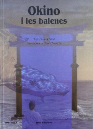 9788489825918: Okino y las ballenas (serie azul)