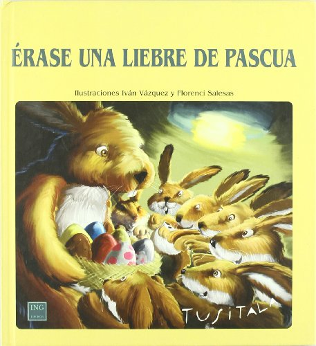9788489825949: Erase una liebre de pascua / Once Upon an Easter Hare (Spanish Edition)