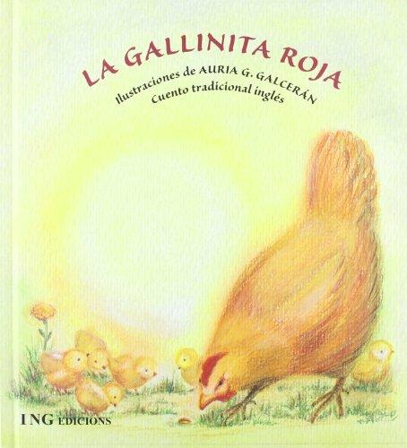 9788489825963: La gallinita roja/ The Little Red Hen (Spanish Edition)