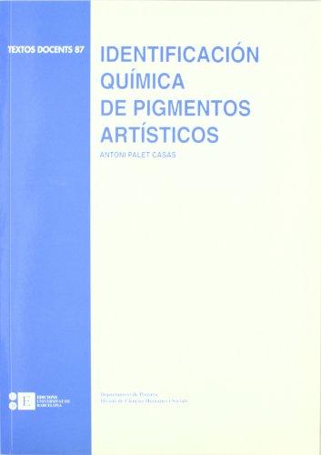 9788489829206: Identificacin qumica de pigmentos artsticos