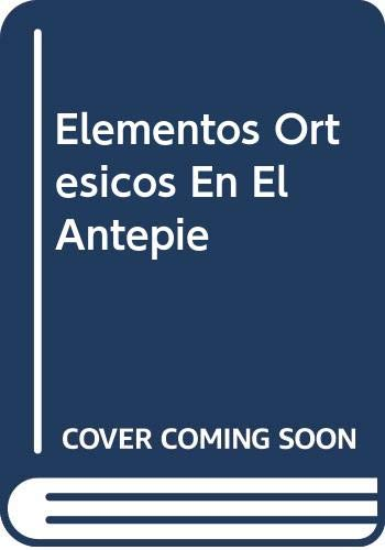 9788489829930: Elementos Ortesicos En El Antepi