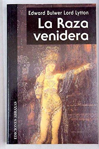 9788489832985: Raza Venidera, La