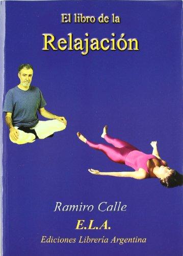 9788489836945: Libro De La Relajacion, El (Libro+C.D.)