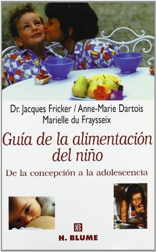 9788489840027: Guía de la alimentación del niño (Varios)