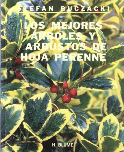 Los Mejores Arboles y Arbustos de Hoja Perenne (Spanish Edition) (9788489840041) by Buczacki, Stefan