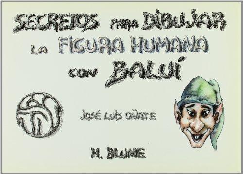 Secretos para dibujar figura humana con Balui: Josà Luis Oñate