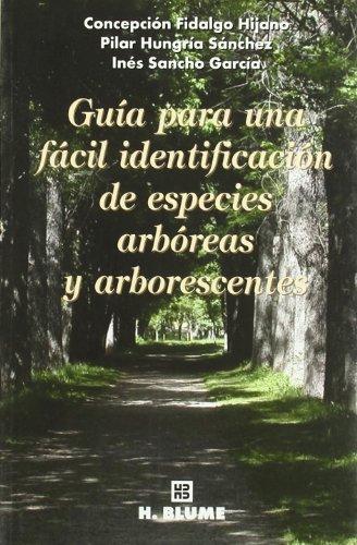 9788489840447: Guía para una fácil identificación de especies arbóreas y arborescentes