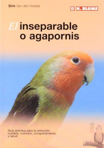 9788489840768: El inseparable o agapornis