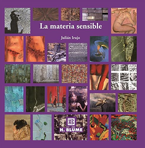 9788489840911: La materia sensible/ The Sensitive Matter: Tecnicas experimentales de pintura/ Experimental Painting Techniques (Spanish Edition)