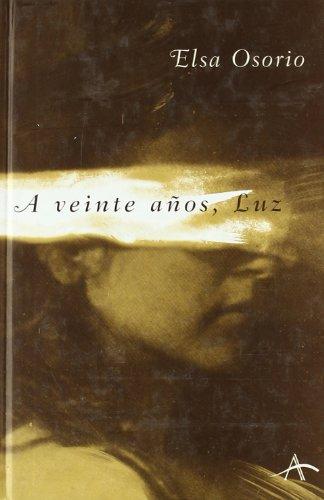 9788489846456: A veinte años, Luz