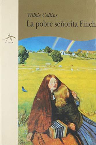 9788489846708: Pobre Seorita Finch, La (Spanish Edition)