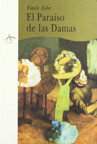 9788489846777: El Paraíso de las Damas (Clásica)