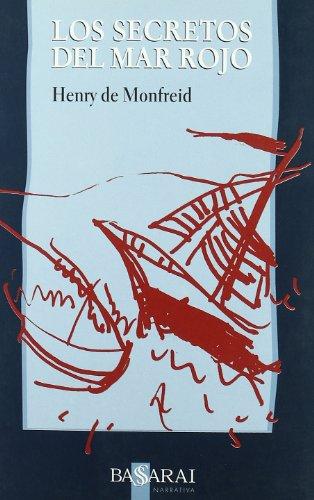 9788489852501: Los secretos del Mar Rojo (Narrativa)