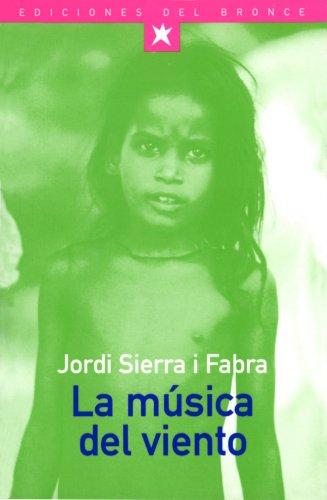 La música del viento: Jordi Sierra i