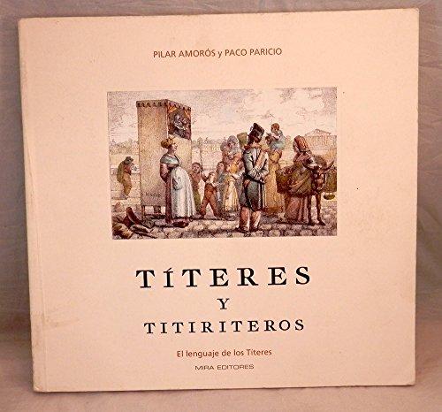 9788489859579: Títeres y titiriteros: El lenguaje de los títeres (Spanish Edition)