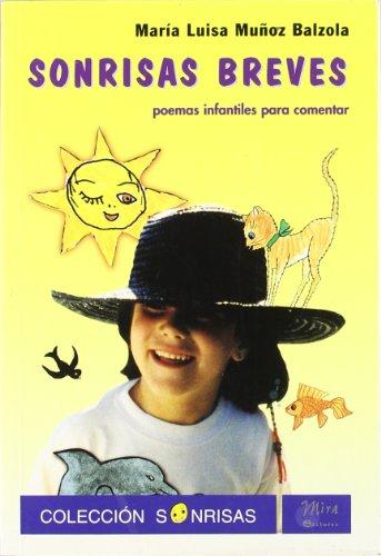 9788489859593: Sonrisas breves : poemas infantiles para comentar