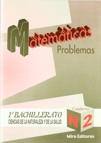 9788489859807: Matemáticas : problemas : ciencias de la naturaleza y de la salud, 1.º bachillerato, n. 2 - 9788489859807