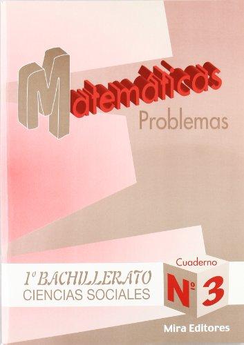 9788489859975: Matemáticas : problemas : ciencias sociales, 1.º bachillerato, n. 3