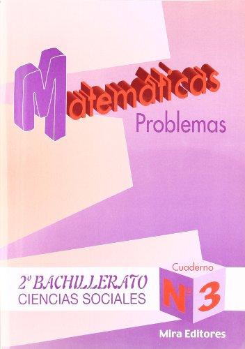 9788489859999: Matemáticas : problemas : ciencias sociales, 2.º bachillerato, n. 3