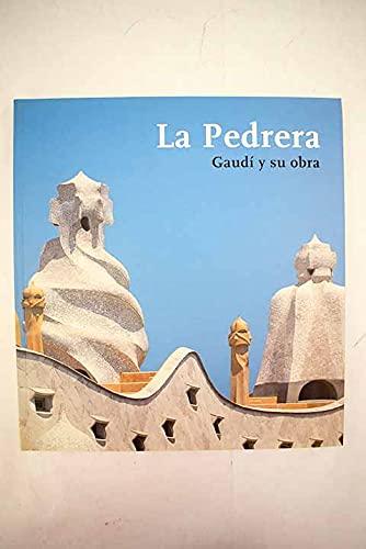PEDRERA GAUDI Y SU OBRA.: Catalunya, Fundació Caixa|Asarta,