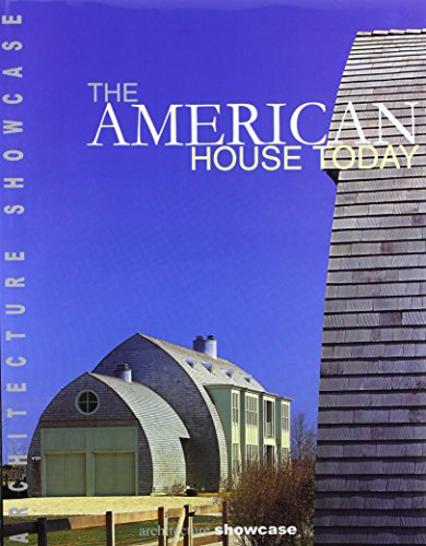 9788489861374: American House Today (Architecture Showcase Series) (English and Spanish Edition)