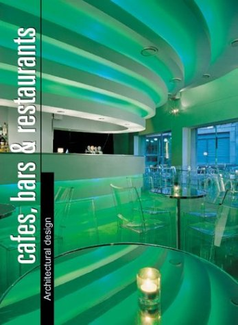 Cafes, Bars & Restaurants: Architectural Design Slipcase