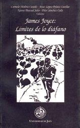 JAMES JOYCE: LIMITES DE LO DIAFANO: MEDINA CASADO, C.