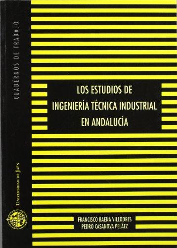 LOS ESTUDIOS DE INGENIERIA TECNICA INDUS: BAENA VILLODRES, FRANCISCO;CASANOVA